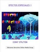 CONY STILTON - EFECTOS ESPECIALES 1
