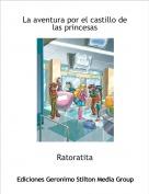 Ratoratita - La aventura por el castillo de las princesas