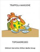 TOPOANDRE2003 - TRAPPOLA MANGIONE