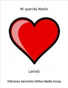 LamaG - Mi querida Madre