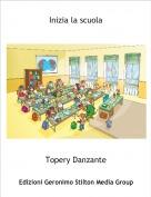 Topery Danzante - Inizia la scuola
