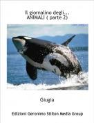 Giugia - Il giornalino degli...ANIMALI ( parte 2)
