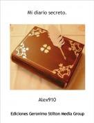 Alex910 - Mi diario secreto.