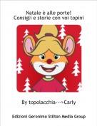 By topolacchia--->Carly - Natale è alle porte!Consigli e storie con voi topini