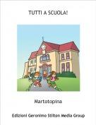 Martotopina - TUTTI A SCUOLA!