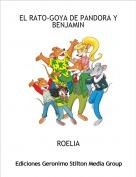 ROELIA - EL RATO-GOYA DE PANDORA Y BENJAMIN
