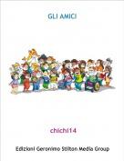 chichi14 - GLI AMICI