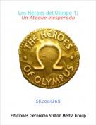 SKcool365 - Los Héroes del Olimpo 1:Un Ataque Inesperado
