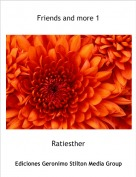 Ratiesther - Friends and more 1