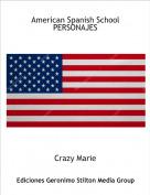Crazy Marie - American Spanish SchoolPERSONAJES