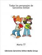 Marta 77 - Todos los personajes de Geronimo Stilton