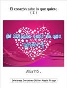 Alba115 . - El corazón sabe lo que quiere ( 2 )