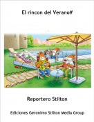 Reportero Stilton - El rincon del Verano#
