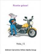 Viola_13 - Ricette golose!