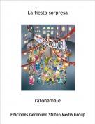 ratonamale - La fiesta sorpresa