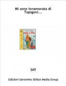 Siff - Mi sono innamorata di Topigoni...