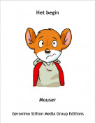 Mouser - Het begin