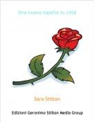 Sara Stilton - Una nuova topella in città