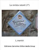 L.marttii - La revista ratonil (1º)