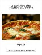 Topelius - La storia della pizza raccontata da Geronimo.
