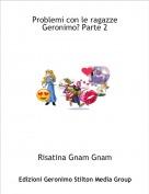 Risatina Gnam Gnam - Problemi con le ragazze Geronimo? Parte 2