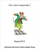 Raquel1813 - Una visita inesperada 2