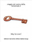 Niky for ever! - viaggio nel centro della fantamoda 2