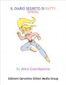 By Alice Cuordipanna - IL DIARIO SEGRETO DI PATTY SPRING