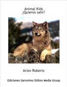 Arion Roberts - Animal Kids¿Quieres salir?