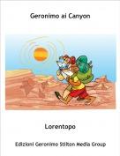 Lorentopo - Geronimo ai Canyon