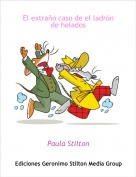 Paula Stilton - El extraño caso de el ladrón de helados