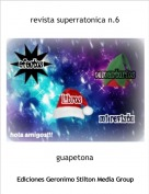 guapetona - revista superratonica n.6