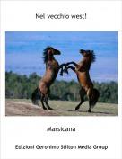 Marsicana - Nel vecchio west!