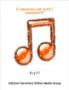Kry!!! - Il concerto con tutti i cantanti!!!