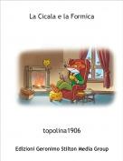 topolina1906 - La Cicala e la Formica
