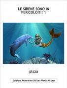 pizza - LE SIRENE SONO IN PERICOLO!!!! 1