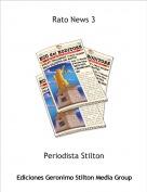 Periodista Stilton - Rato News 3