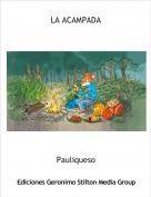 Pauliqueso - LA ACAMPADA
