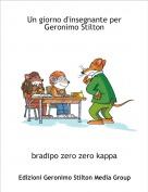 bradipo zero zero kappa - Un giorno d'insegnante perGeronimo Stilton