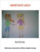 RATOCHEL - IMPORTANTE LEELO