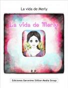R.P. - La vida de Merly