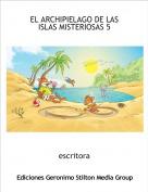 escritora - EL ARCHIPIELAGO DE LAS ISLAS MISTERIOSAS 5