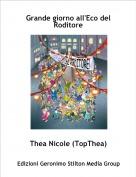 Thea Nicole (TopThea) - Grande giorno all'Eco del Roditore