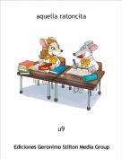 u9 - aquella ratoncita