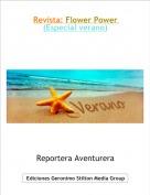 Reportera Aventurera - Revista: Flower Power (Especial verano)