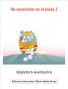 Reportera Aventurera - De vacaciones en la playa 2