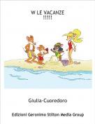 Giulia-Cuoredoro - W LE VACANZE!!!!!
