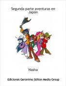 Nasha - Segunda parte aventuras en Japón