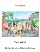Tasti Veloci - in spiaggia