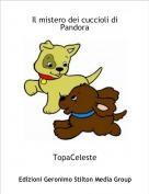 TopaCeleste - Il mistero dei cuccioli di Pandora